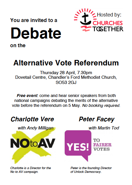 Debate on the Alternative Vote Referendum - Thursday 29th April - 7.30 pm - Dovetail Centre, Chandler's Ford